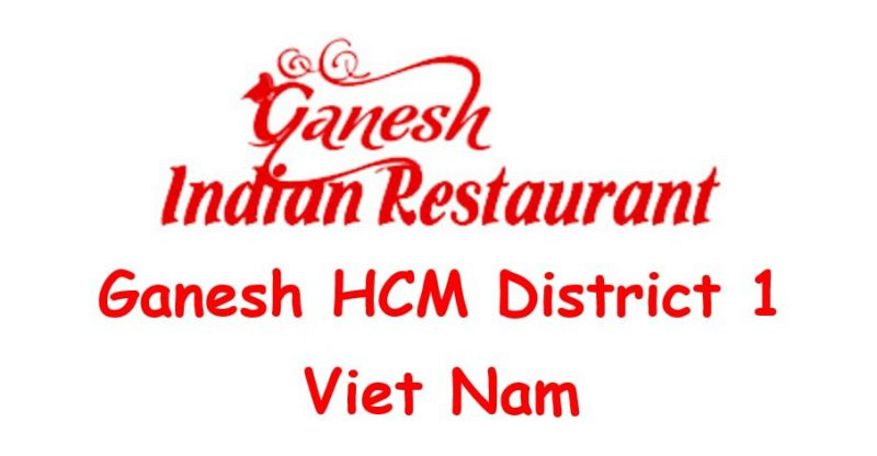 Ganesh HCM District 1 Viet Nam