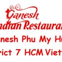 Ganesh Phu My Hung District 7 HCM Viet Nam